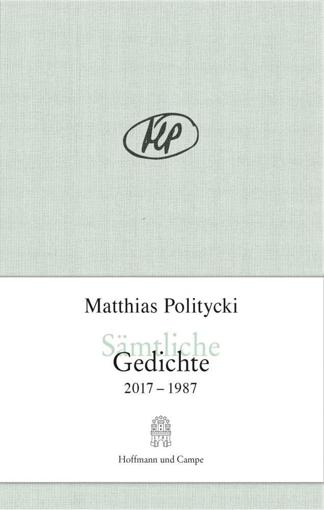 Matthias Politycki Gedicht Sämtliche Gedichte 2017 1987